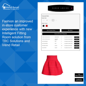 Fashion an improved in-store customer experience with new Intelligent Fitting Room solution from TRC Solutions and iVend Retail
